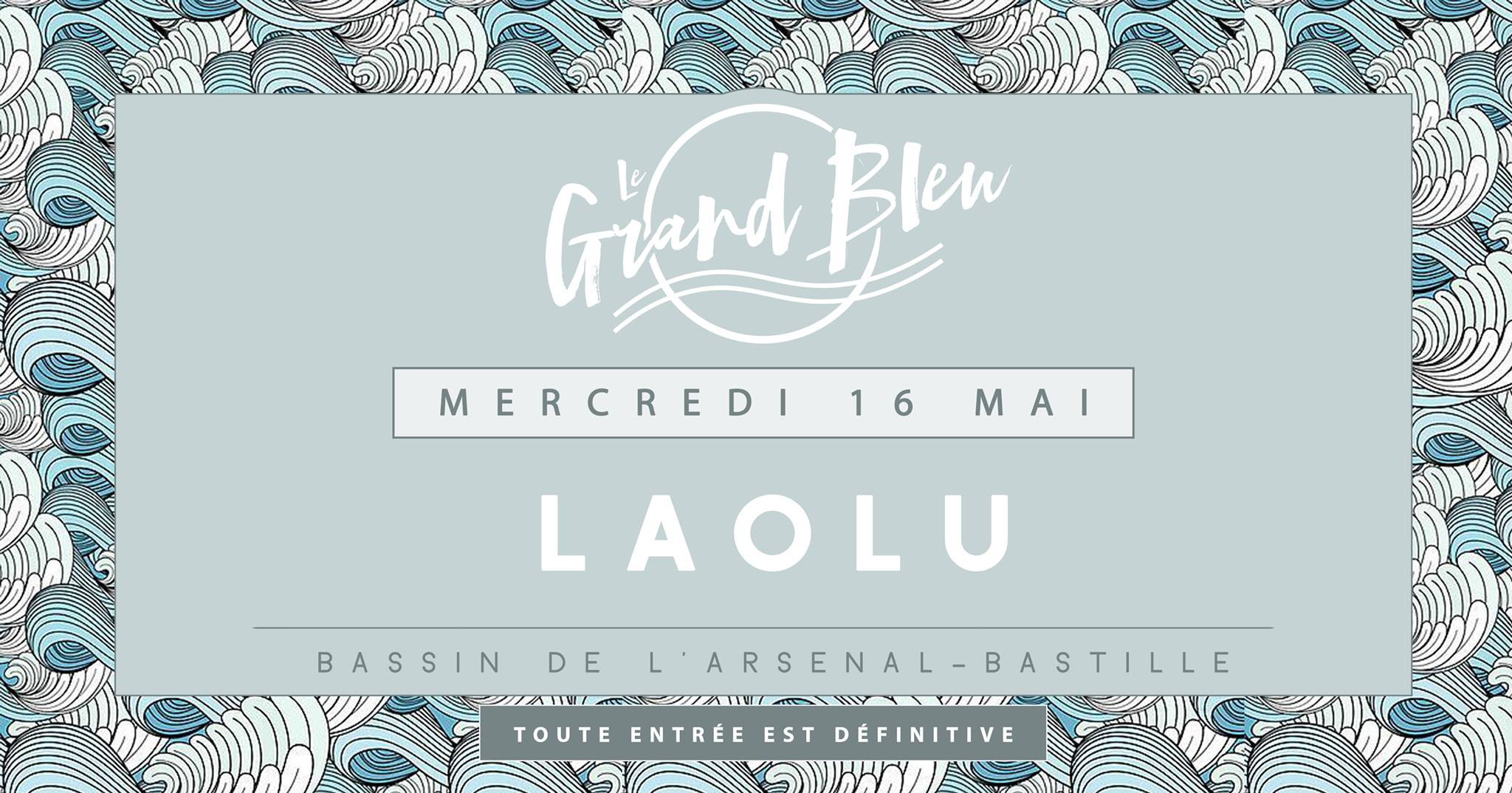 Laolu - @Grand Bleu
